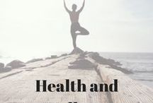 Health and Wellness / Staying healthy and maintaining wellness in all areas of your life.