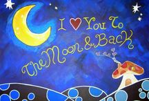 I Love You To The Moon / by Patricia friesner
