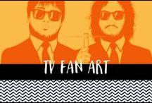 TV Fan art / Television fan art, graphics and memes