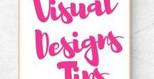Visual Design Tips / This Pinteresting Board will be filled with DIY Design Strategies and Graphic Design Ideas and tips to help you with your everyday blogging graphic creation.
