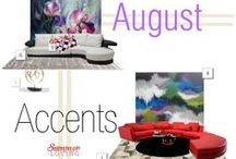 August Accents