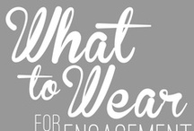 What to Wear | Engagement