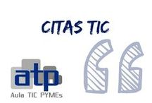 Citas TIC / Recorrido por citas célebres relacionadas con las TIC