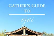 OJAI / Gather's guide to OJAI: where to stay, dine + drink, shop, unwind and explore in Shangri-La.