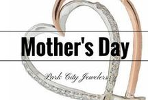 Jewelry Just For Mom / This is one of our favorite holidays because we love to show mother's how much we care about them! Check out Park City Jeweler's collection made special for Mother's Day