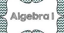 Algebra 1 / A collection of Algebra 1 products and ideas for the middle or high school Algebra 1 classroom