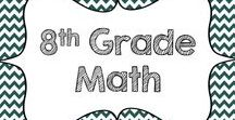 8th Grade Math / A collection of 8th grade products and ideas for the middle school math classroom