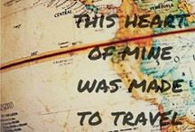 All Around the World / This is my favourite board. I day dream about my past and future travels everyday of my life. These are some of my favourite places on Earth, either because I've already been there or because I'm hoping of going there at some point in my life.