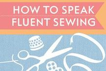 Sewing Tips & Techniques / Skill up with sewing tips and tricks!