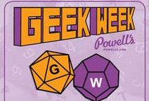 Geek Week / Celebrate Geek Week with 10% off select sci-fi/fantasy gifts and games on powells.com, April 2 to April 10. / by Powell's Books
