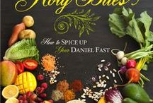 Daniel Fast / Tips reminders recipes inspiration to help you succeed while doing the Daniel Fast Diet.