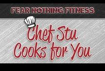 Chef Stu Cooks for You! / Chef Stu Cooks for You presents Stuart Reardon cooking a selection of his Fear Nothing Fitness Meal Plan recipes.
