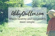 abbyquillen.com | Where Healthy and Sustainable Meet Simple. / Want a healthy, sustainable life? AbbyQuillen.com is your stop for inspiration and advice on gardening, biking and walking, green living, connected family life, mindfulness, urban homesteading, connecting with nature, simple DIY, and more.