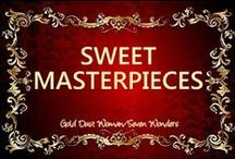 ༺✿♥SWEET MASTERPIECES♥✿༺ / This is a space just to admire the creativity and art in pastry / by ༺✿♥GOLD DUST WOMAN, SEVEN WONDERS♥✿༺