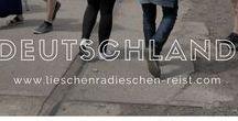 Reisen|Deutschland / Reiseberichte rund um Deutschland