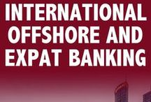 Offshore Banking | Expat Banking | International Banks / Offshore, International and Expat banks by Jurisdictions. Banking information for expats and other individuals living or doing business abroad.
