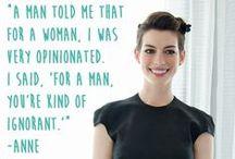 Inspirational Women / Strong, independent women we love