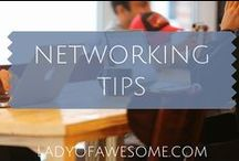 NETWORKING • TIPS / Networking, socializing, meeting people, growing your career, growing business, business leads
