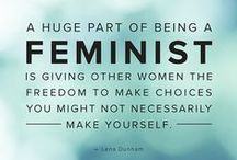 WHAT SHE SAID / Words of wisdom and quotes from women.