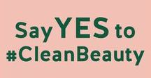 Say 'Yes' to #CleanBeauty