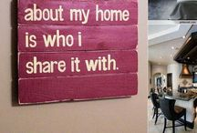 Home decor  / Home is where the family is