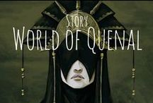 story | World of Quenal / My own fantasy world in developement.