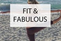 Fit & Fabulous / Inspiring you to look and feel like a better version of yourself