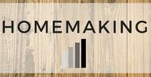 Homemaking /  Cleaning, organizing and managing your home.