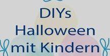 DIY Halloween mit Kindern / Witzige DIY Ideen für Halloween mit Kindern.