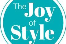 The Joy of Style Blog / Our own Blog posts!
