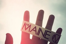 The Maine / by Vanessa Sofia