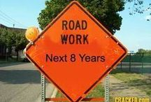 Funny Road Signs / For laughs: funny road signs