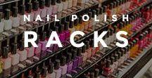 Nail Polish Racks / Beautiful nail polish racks of all shapes and sizes!