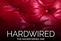 The Hacker Series / Some inspirational posts for HARDWIRED & The Hacker Series