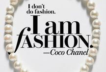 Makeup + Fashion Quotes / A collection of quotations by famous celebrities, designers, and famous fashion icons about clothing, beauty, hair, makeup, and fashion.