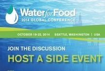 """2014 Water for Food Global Conference / Oct. 19-22, 2014 