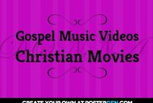Christian Movies & Gospel Music Videos / by Bob Pitts