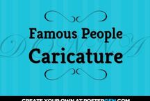 Famous People Caricature / by Bob Pitts