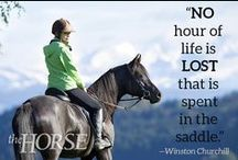 Words to Live By / Equestrian signs, quotes and sayings