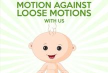 Motion Against Loose Motions / Dear Mom's, let's together start the motion against loose motions!