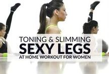 Love Your Legs / Love your legs! Everything you need to know to get sexy lean legs and thighs to die for.
