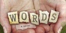 WORDS-A Novel / by Ginny L. Yttrup