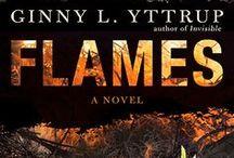 Flames--A Novel--Summer 2015 / Flames--Novel