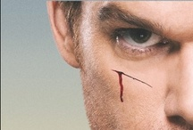 Dexter / The serial killer with a heart of... well, he's not ALL bad.