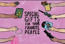 Special Gifts for Your Favorite People / What better way to spark joy than to find a clever, curious, or beautiful gift for a person close to you that's a little (or a lot) outside the box?