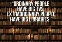 "My Library / ""Ordinary people have Big TV's, extraordinary people have Big Libraries"" Robin Sharma"
