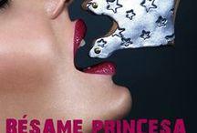 Bilogía Bésame Princesa / Bilogía Bésame princesa.  Bésame princesa. Bésame princesa y quédate conmigo. Disponibles en todas las plataformas de Amazon.