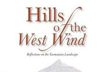 Hills of the West Wind / 'Hills of the West Wind' is a response by Chris Binks to the beauty of the Tasmanian landscape. In this stunning book, Chris surveys the processes that shaped the landscape and the relationship between the people of the Island and the land. 'Hills of the West Wind' offers insights into future directions for the nation and the island.