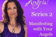 Ann & the Angels Series 2:  Manifesting with Your Angels
