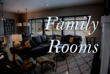Family Rooms / The family room is used by all family members for recreation and relaxation.